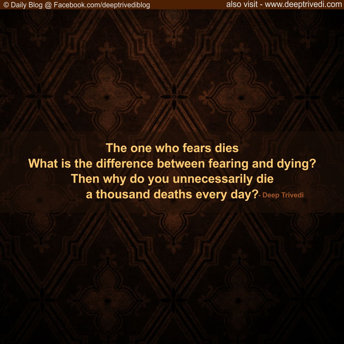 Difference between Fear and Dying