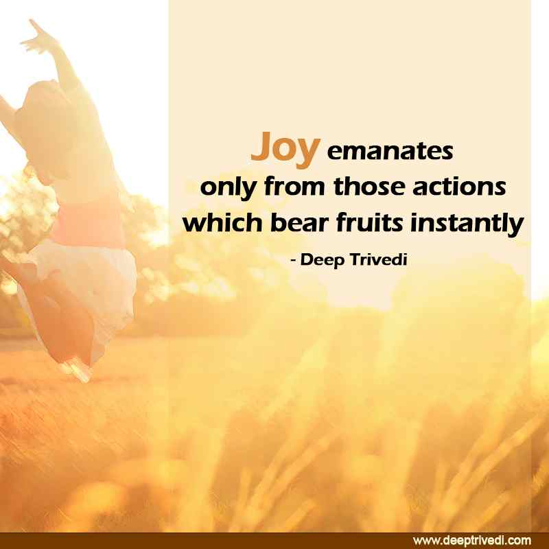 JOY emantes from actions