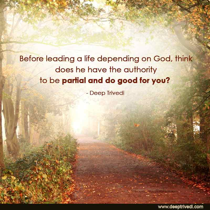 Before leading a life depending on God