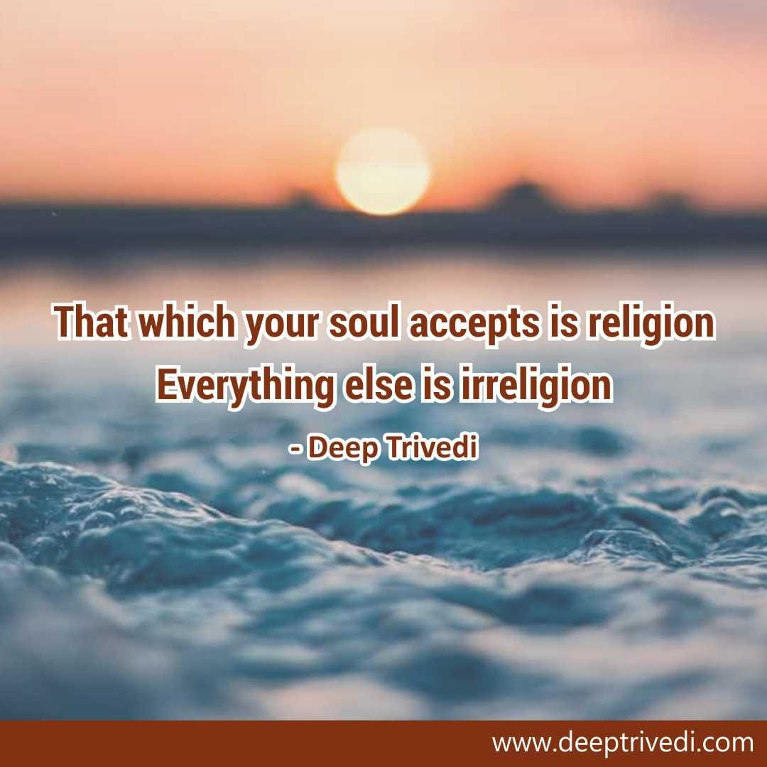 Your soul accepts is religion